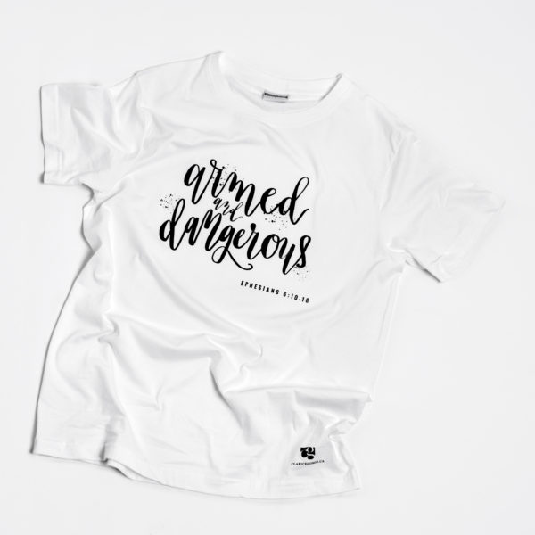 armed and dangerous handlettered tshirt