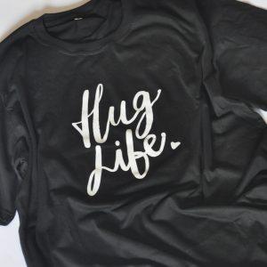 Hug Life tshirt